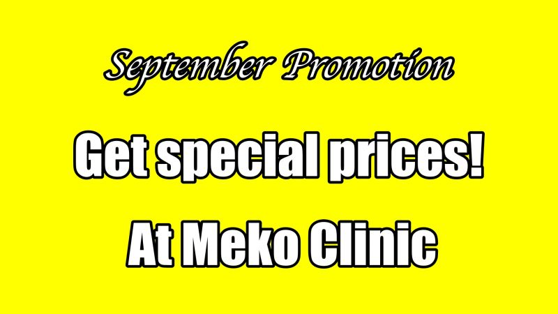 Get special price at Meko Clinic