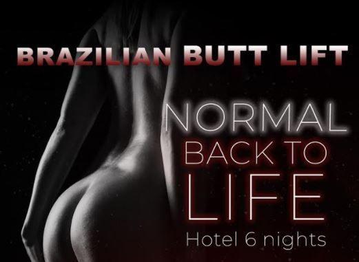 Brazilian Butt Lift + 6 hotel Nights